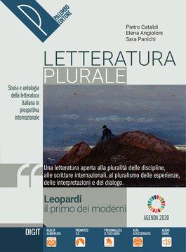 Letteratura plurale - Leopardi il primo dei moderni