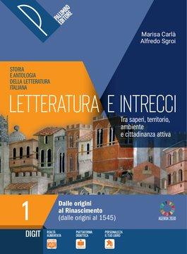 Letteratura e intrecci - Volume 1