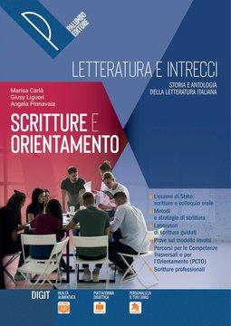 Letteratura e intrecci - Scritture e orientamento