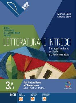 Letteratura e intrecci - Volume 3A