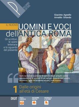 Il nuovo Uomini e voci dell'antica Roma - Volume 1