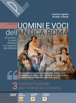 Il nuovo Uomini e voci dell'antica Roma - Volume 3
