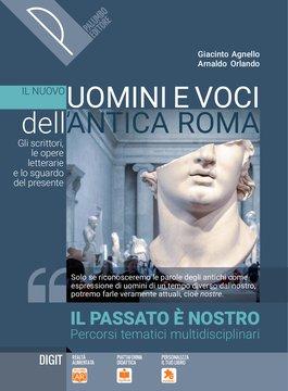Il nuovo Uomini e voci dell'antica Roma - Il passato è nostro