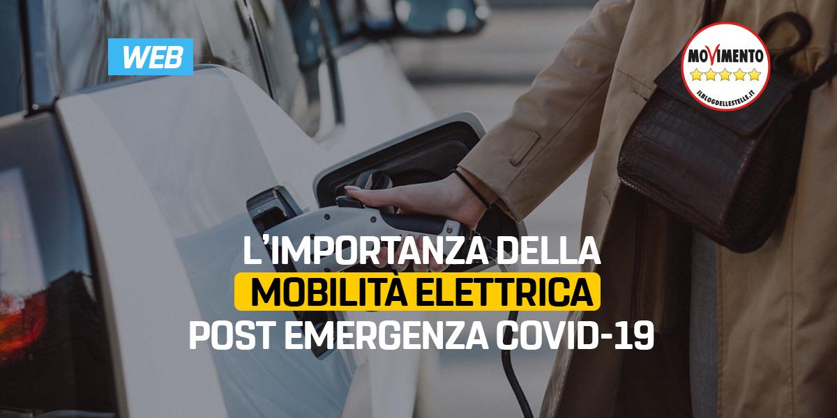 L'importanza della mobilità elettrica post emergenza Covid-19