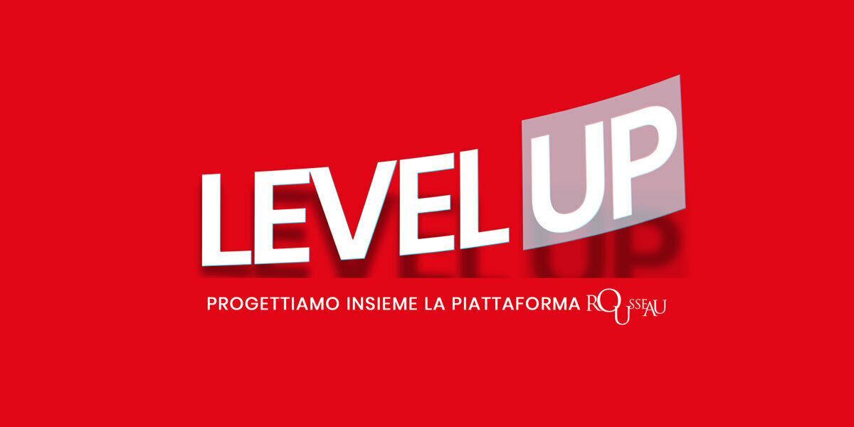 Level Up Rousseau - Sharing
