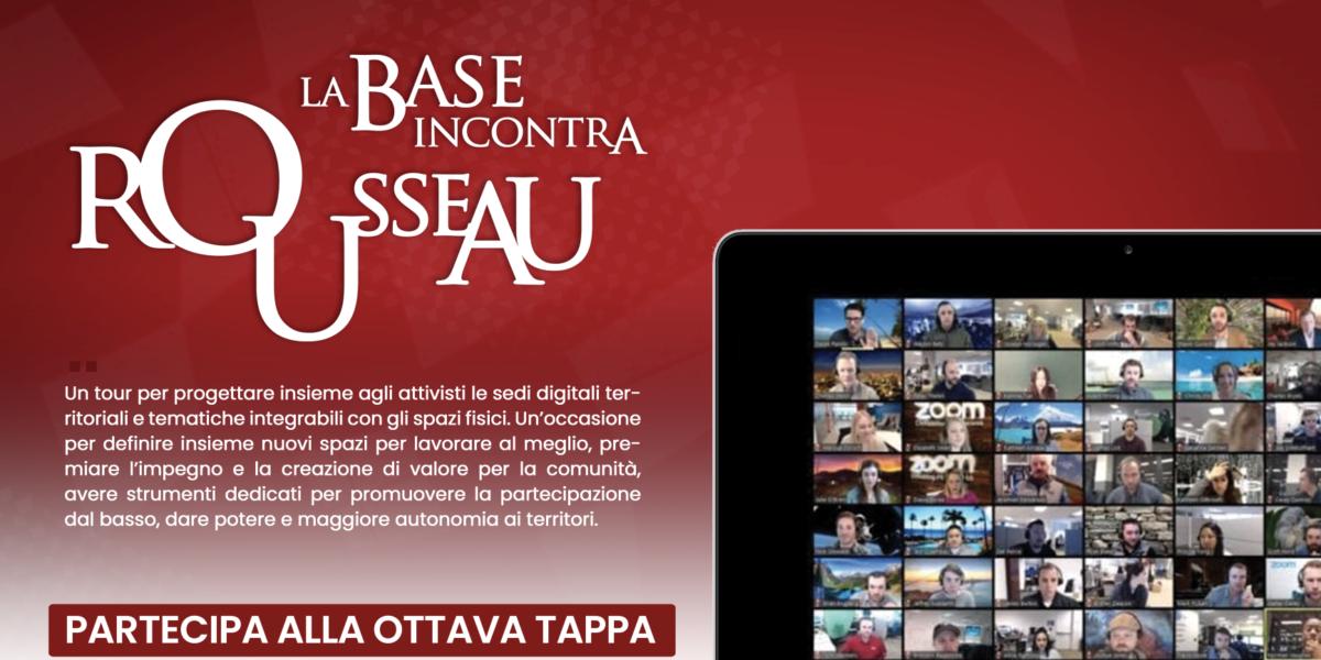 Tour - La base incontra Rousseau - Ottava Tappa