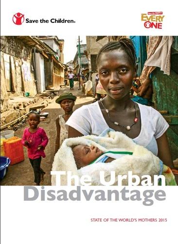 Maailman äitien tila 2015 -raportissa tarkastellaan köyhien ja varakkaiden äitien ja lasten välistä eriarvoisuutta terveyden suhteen eri maiden pääkaupungissa tai muussa merkittävässä asutuskeskuksessa.