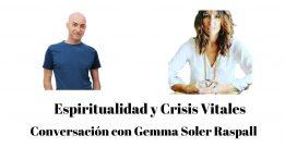 Espiritualidad y Crisis Vitales: Gemma Soler Raspall