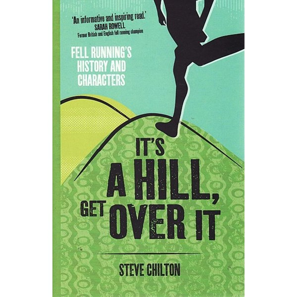It's a Hill Get Over It