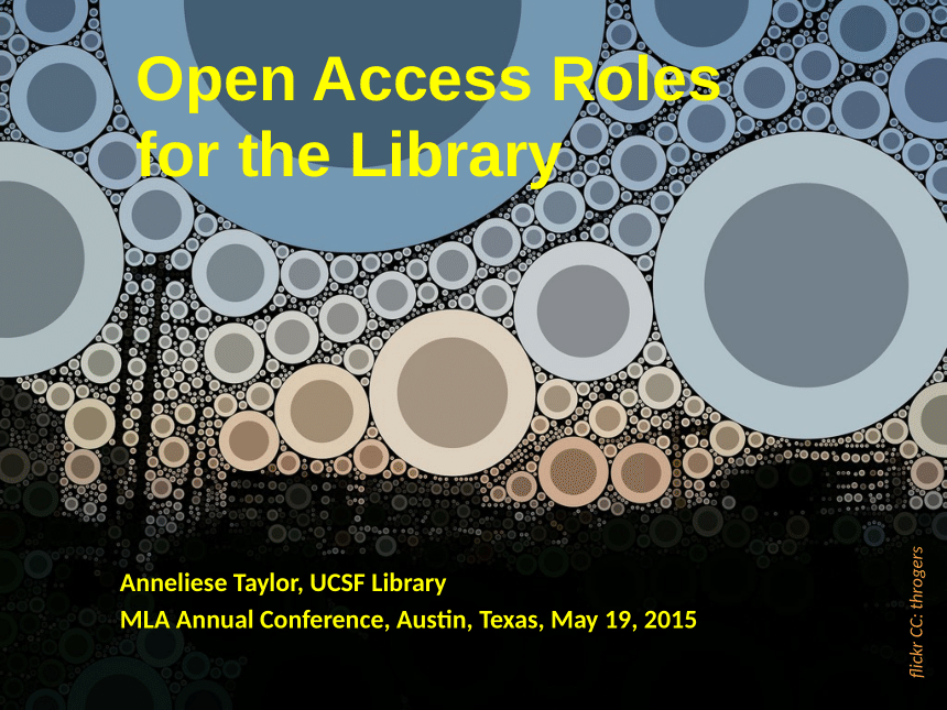 Open Access Roles for the Library (Medical Library Association 2015