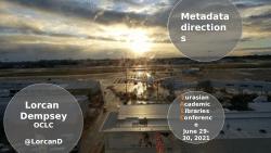 Presentation: Two Metadata Directions