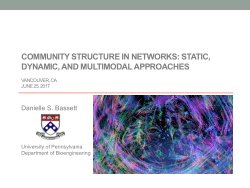 Community structure in networks: static, dynamic, and multimodal approaches