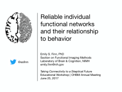 Reliable individual functional networks and their relationship to behaviour