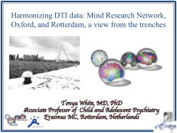Harmonizing DTI data: Mind Research Network, Oxford, and Rotterdam, a view from the trenches