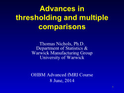 Advances in thresholding and multiple comparisons