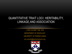Quantitative Trait Loci: Heritability, Linkage and Association