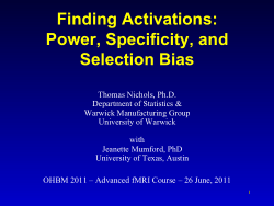Finding Activations: Power, Specificity, and Selection Bias