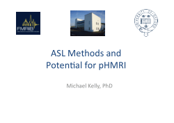 ASL Methods and Potential for pHMRI