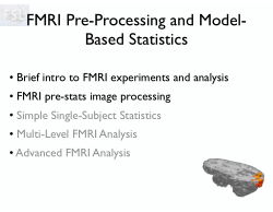 FMRI Pre-Processing and ModelBased Statistics