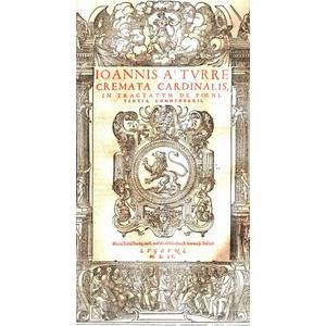 Index Commentariorum Ioannis a Turre Cremata in Decretum. Theologiae, ac Iuris Canonici Studiosis, apprimè utilis. Sententiae S. Patrum     /     Ioannis Turre Cremata Cardinalis, in Tr
