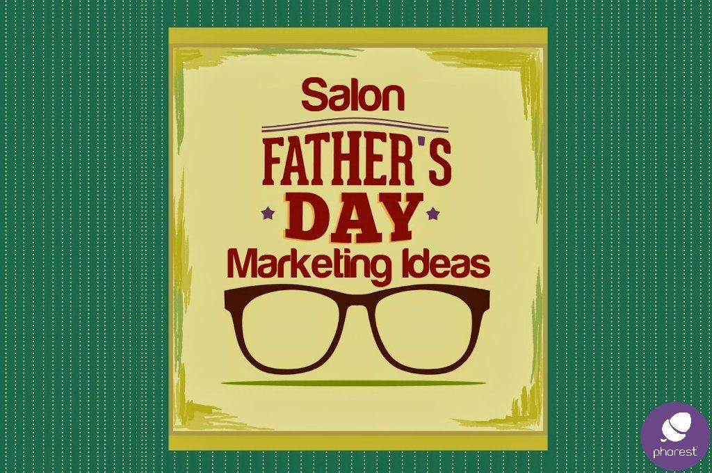 Fathers-Day-salon-marketing