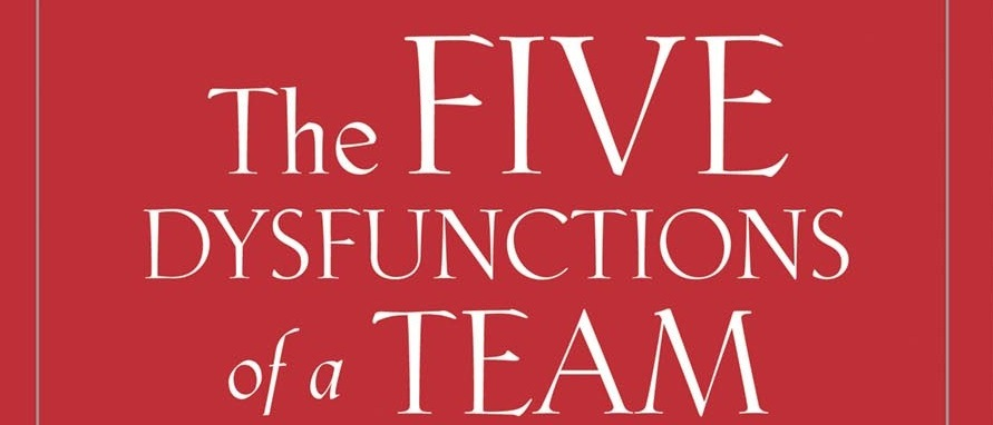 dysfunctions of a team
