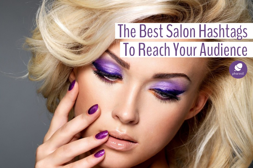 Which Salon Hashtag Will Actually Reach Your Audience