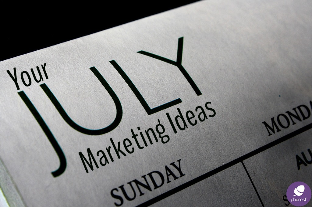July marketing ideas calendar
