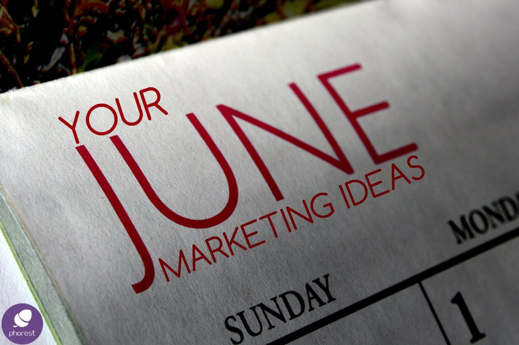 June marketing ideas calendar