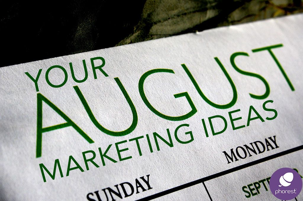 August calendar your marketing ideas