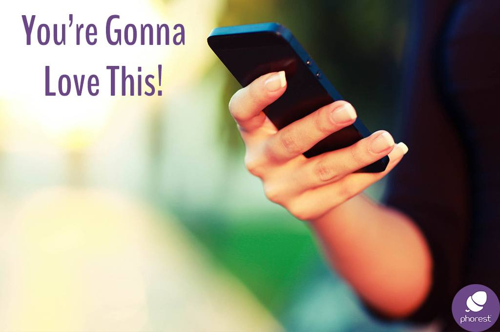 You're gonna love this! image of a smart phone