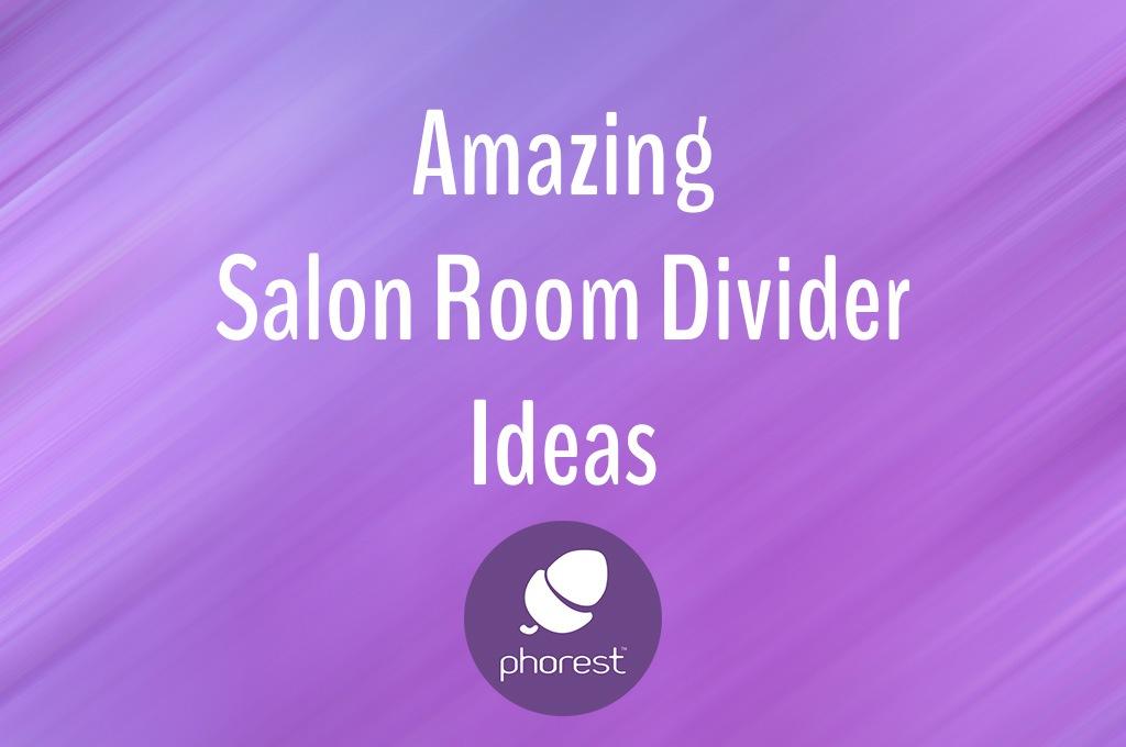 Amazing salon room divider ideas