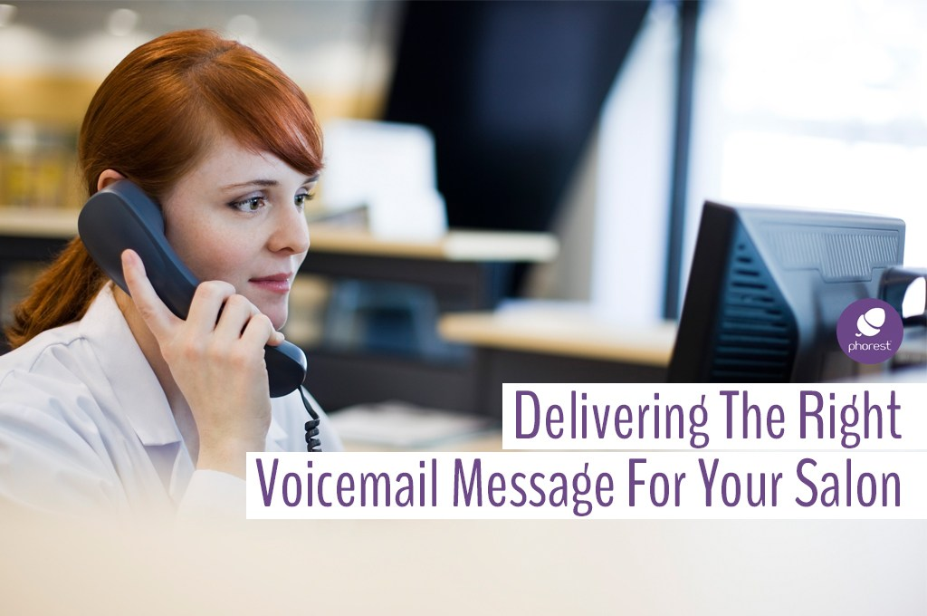 Salon voicemail greetings that will ensure bookings phorest m4hsunfo