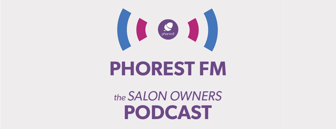 Phorest FM Episode 46