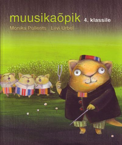 Moonika Pullerits, Liivi Urbel - Muusikaõpik 4. klassile
