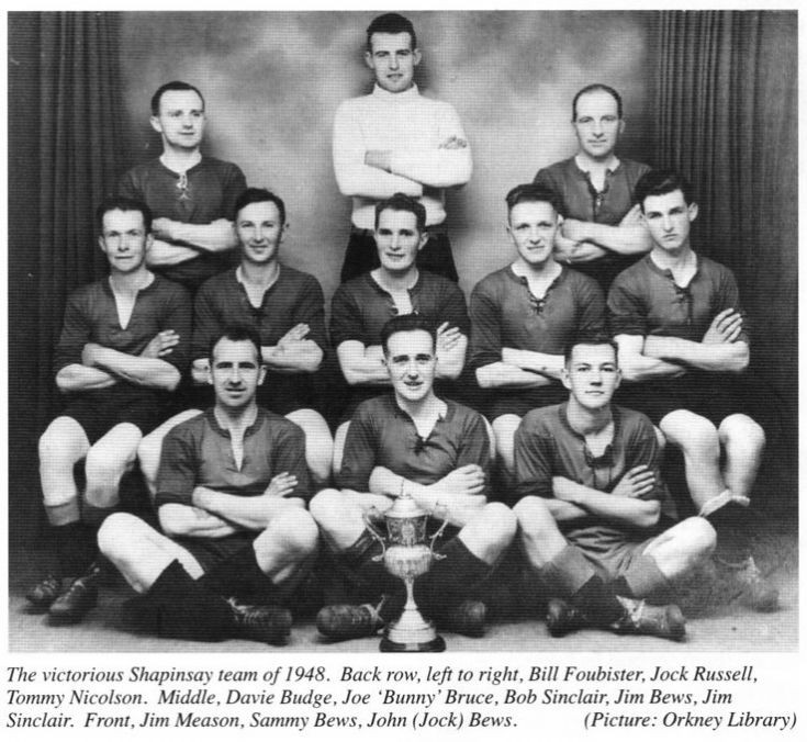 Shapinsay beat Harray in 1948 in the Parish Cup