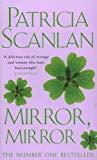 Patricia Scanlan, Mirror Mirror