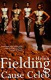 Helen Fielding, Cause Celeb