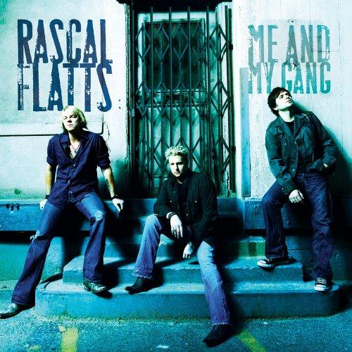 Rascal Flatts, Me And My Gang