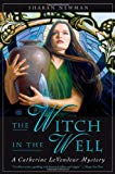 Sharan Newman, The Witch in the Well