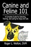 Roger L. Welton DVM, Canine and Feline 101