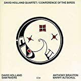 Dave Holland & Sam Rivers, The Conference of the Birds