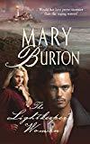 Mary Burton, The Lightkeeper's Woman