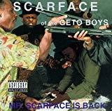 Scarface, Mr. Scarface Is Back