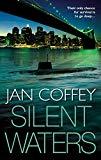 Jan Coffey, Silent Waters