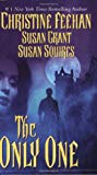Christine Feehan,Susan Squires, Only One, The