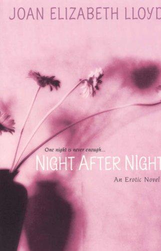 Joan Elizabeth Lloyd, Night after Night