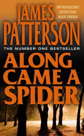 James Patterson, Along Came a Spider