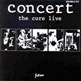 Cure, Concert - The Cure Live