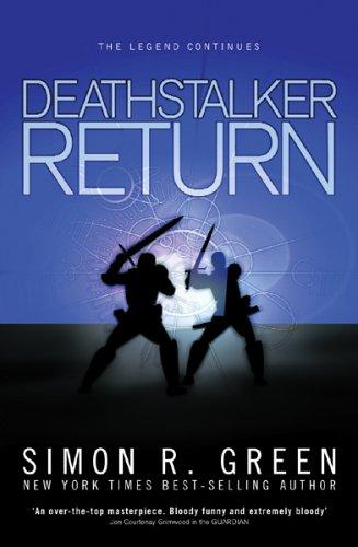 Simon R. Green Deathstalker Return
